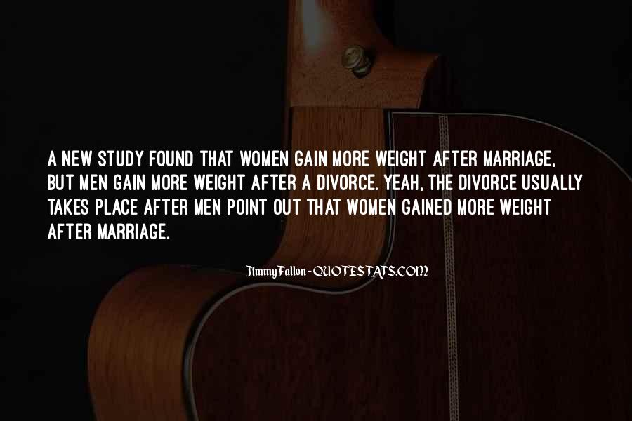 Gained Weight Quotes #886767