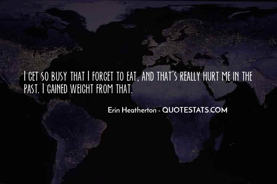 Gained Weight Quotes #922613