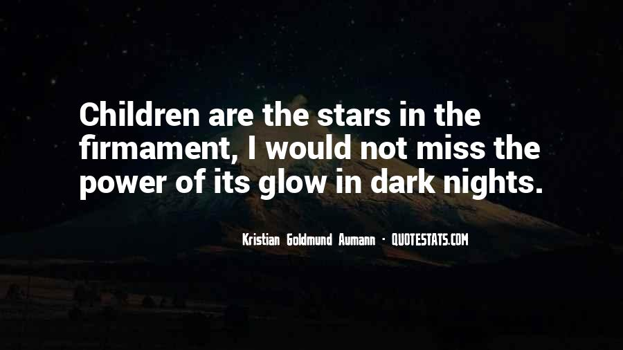 Quotes About Glow In The Dark Stars #467631