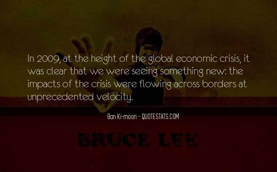 Quotes About Global Economic Crisis #1216814