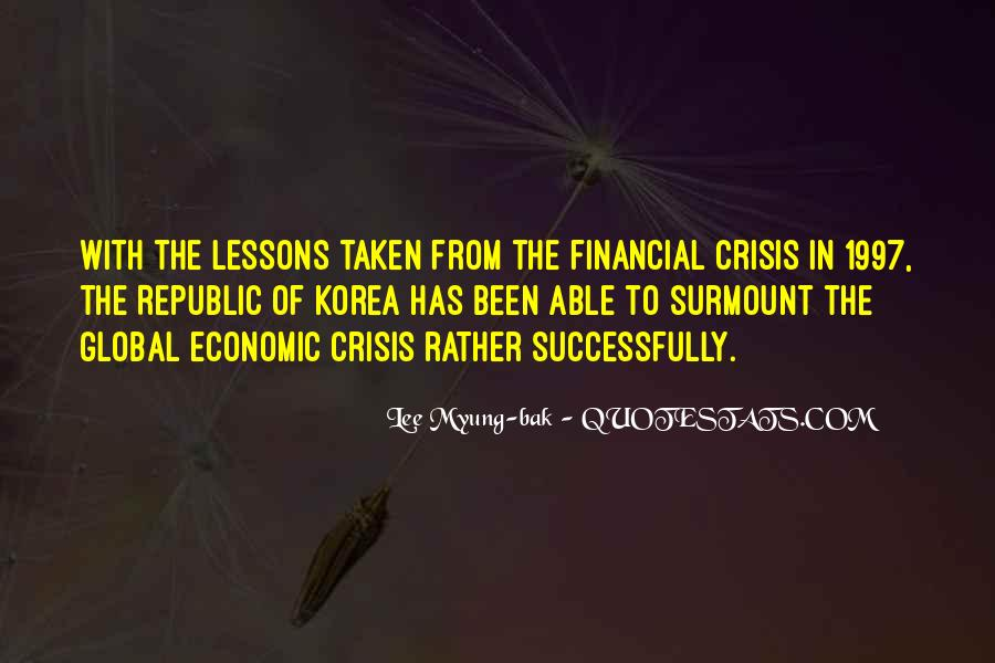 Quotes About Global Economic Crisis #1279821