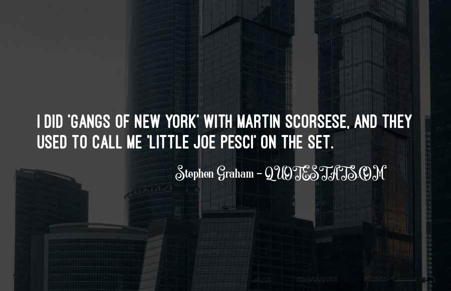 Gangs New York Quotes #490164