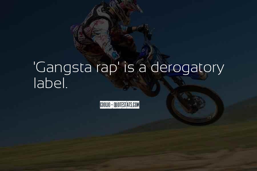 Gangsta Pic Quotes #1037908
