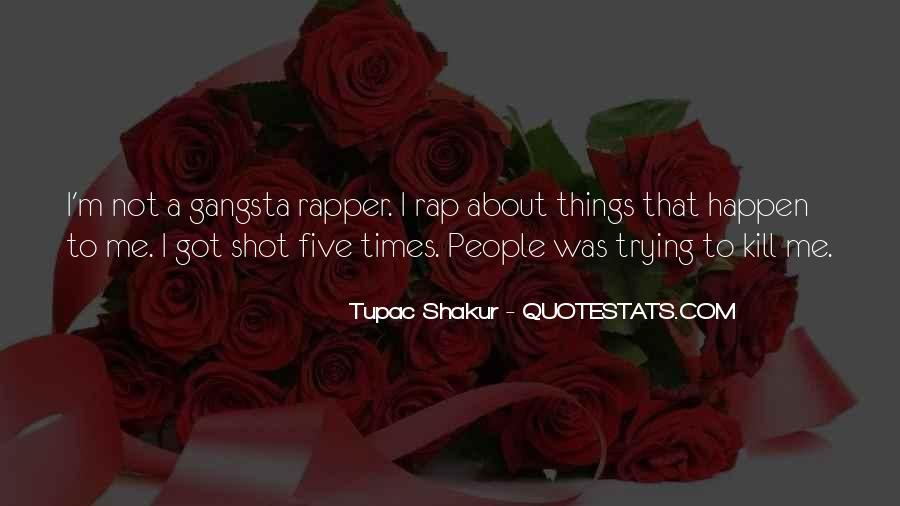 Gangsta Pic Quotes #1392598