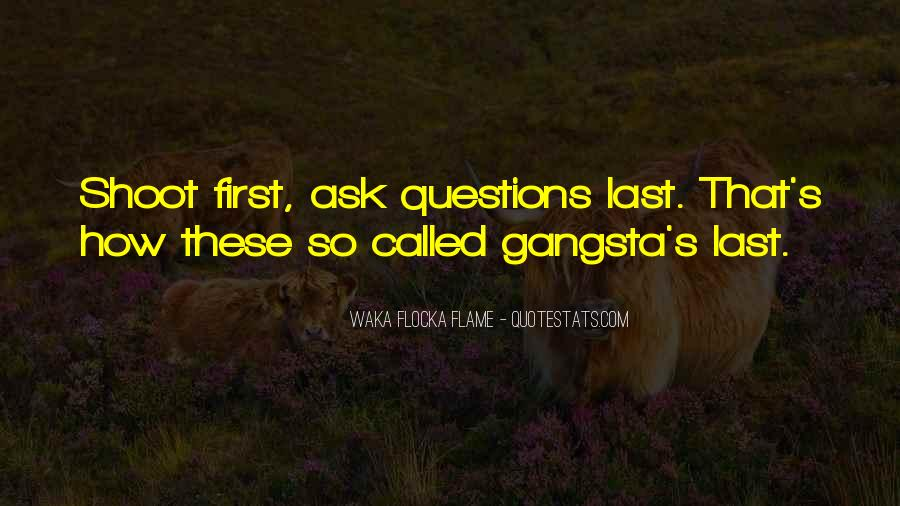 Gangsta Pic Quotes #1802145