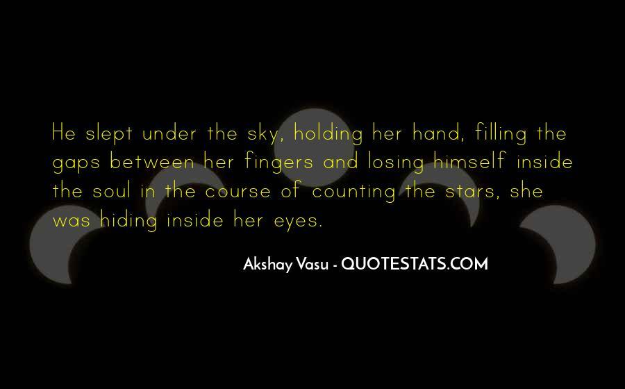 Gaps Between Fingers Quotes #127622