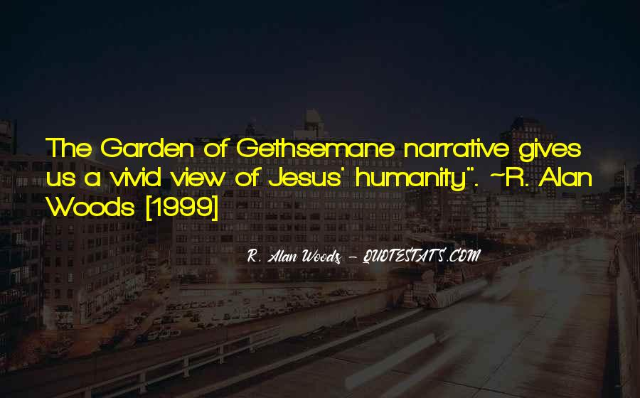 Garden Of Gethsemane Quotes #336016