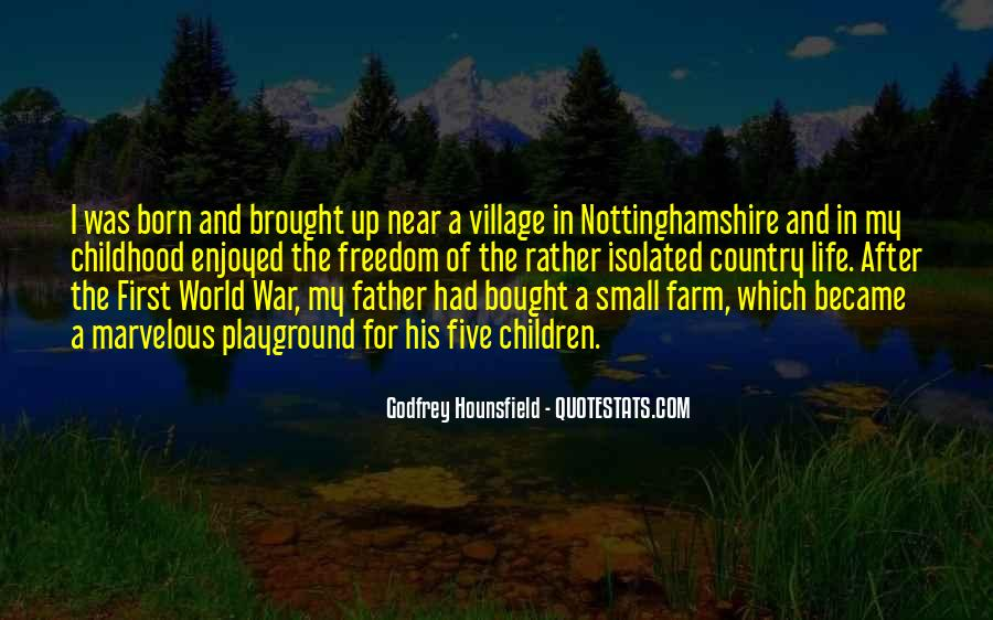 Quotes About The Farm Life #1449939