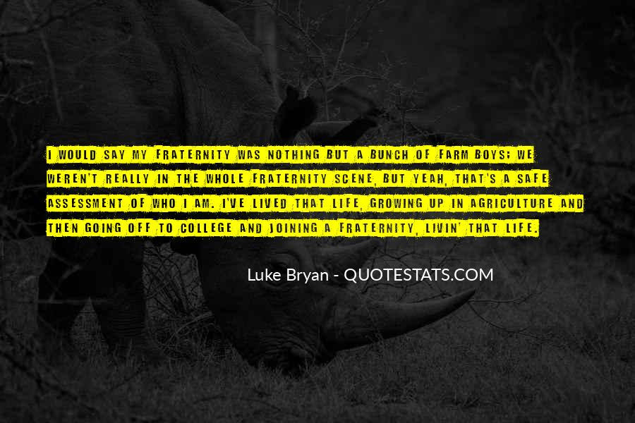 Quotes About The Farm Life #1745991