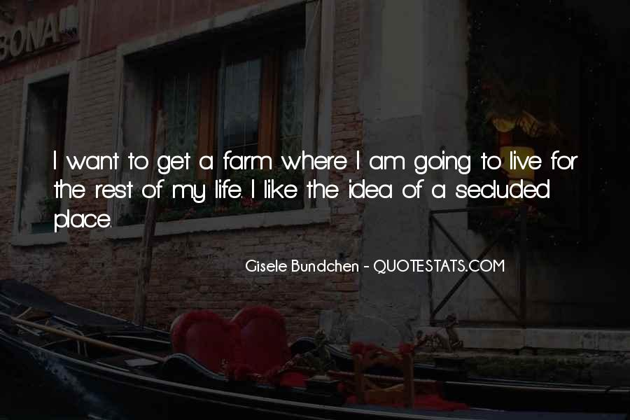 Quotes About The Farm Life #405906