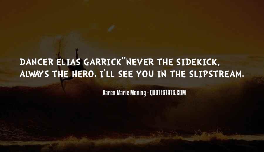 Garrick Quotes #1878486