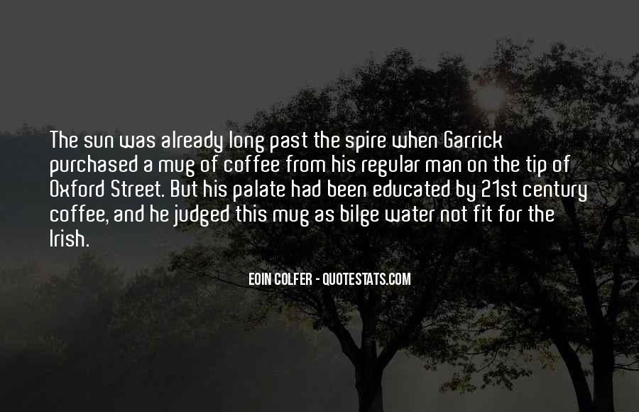 Garrick Quotes #367098