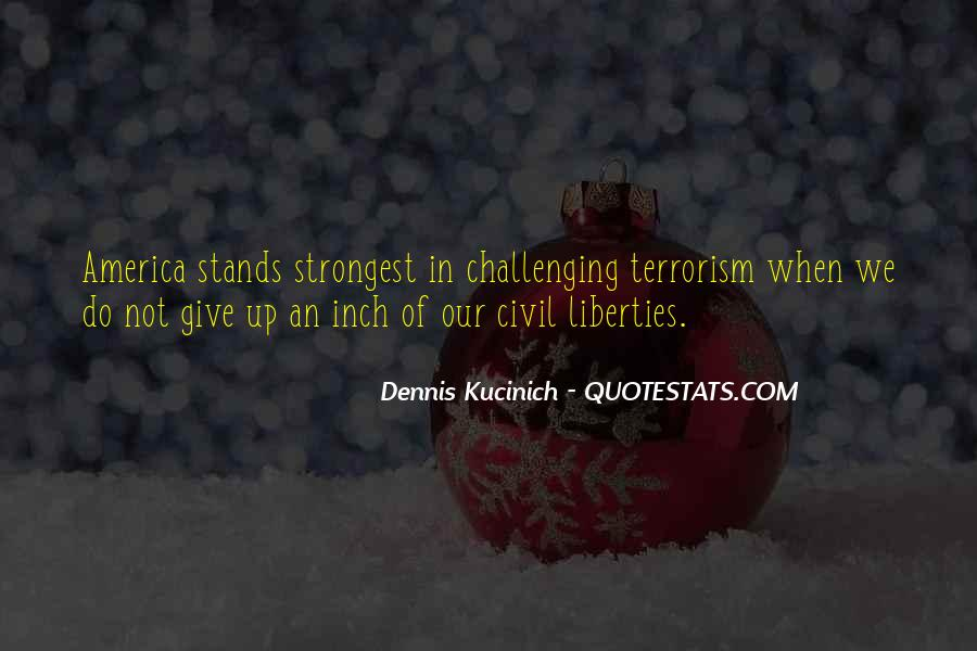 Quotes About Giving Up Liberties #589024