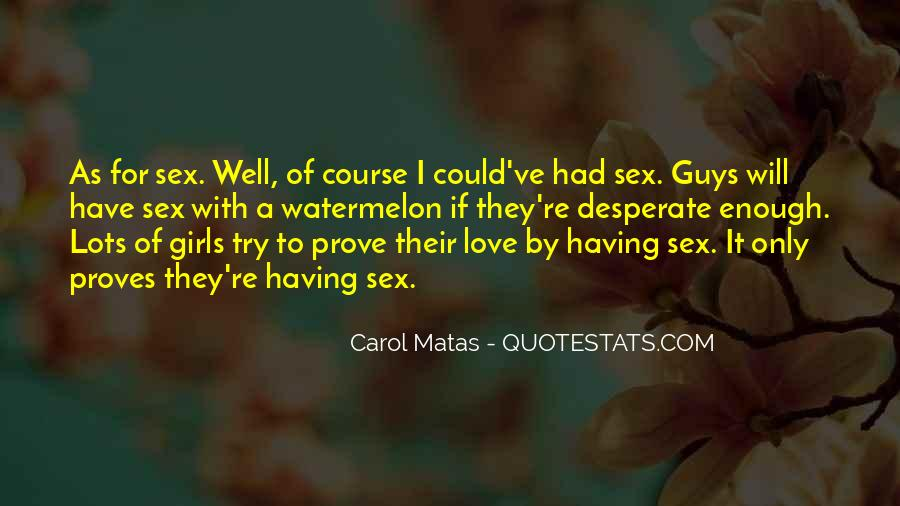 Quotes About Girls For Guys #1193858