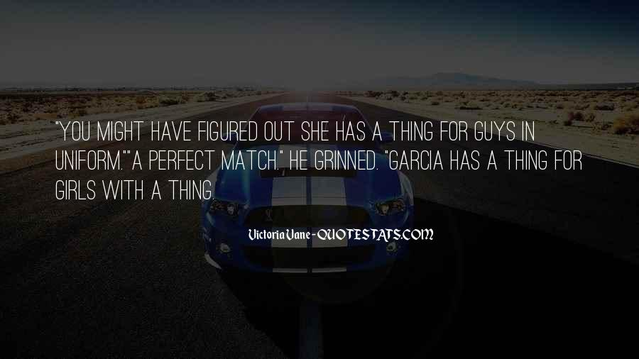Quotes About Girls For Guys #1864659