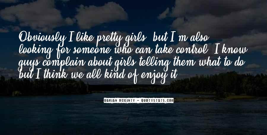 Quotes About Girls For Guys #374343