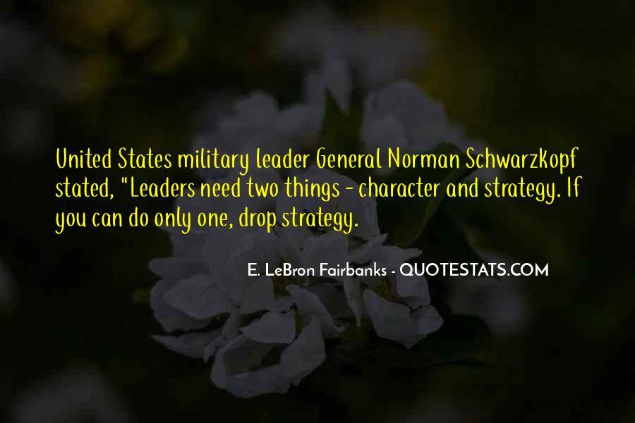 General Schwarzkopf Quotes #266210