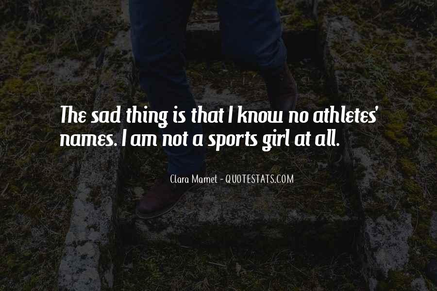 Quotes About Girl Athletes #84948