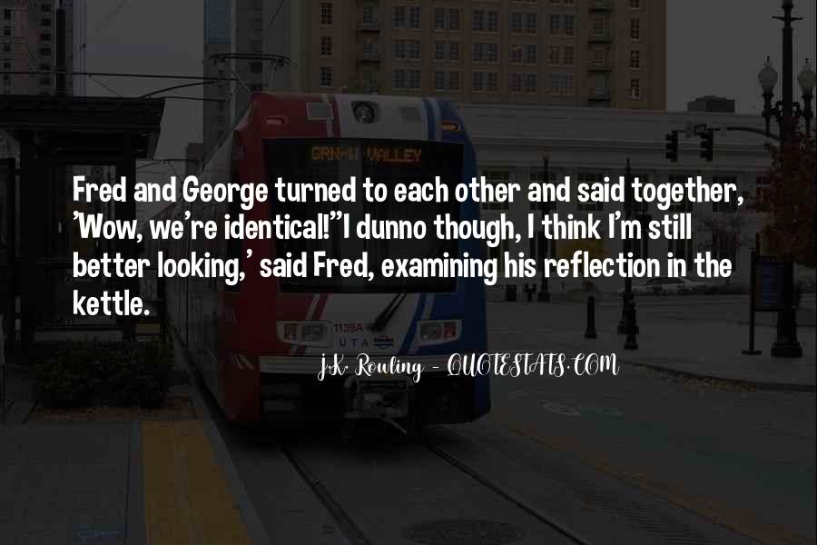 George And Fred Weasley Quotes #1423757