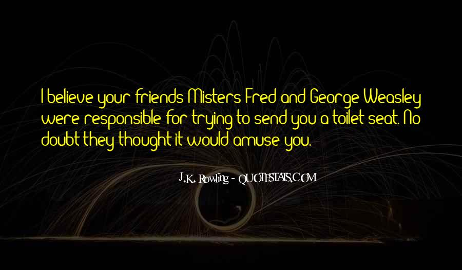 George And Fred Weasley Quotes #67582