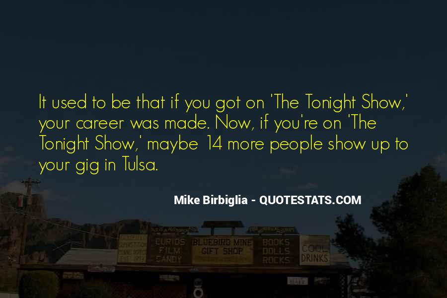 Quotes About Gig #412183
