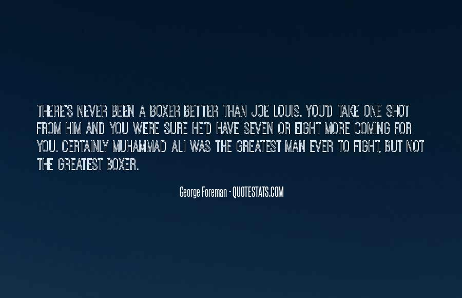 George Foreman Boxer Quotes #1079425