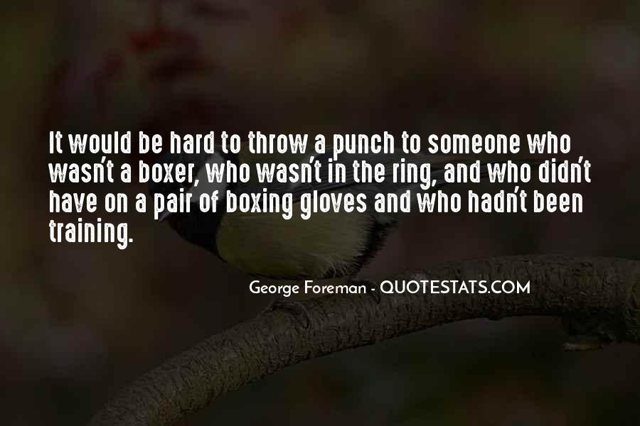 George Foreman Boxer Quotes #1274799