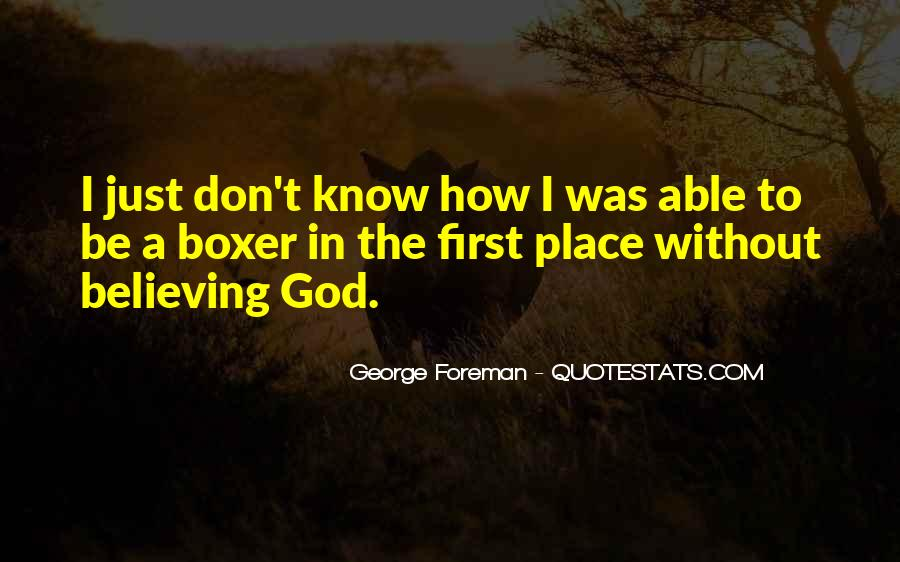 George Foreman Boxer Quotes #1569508