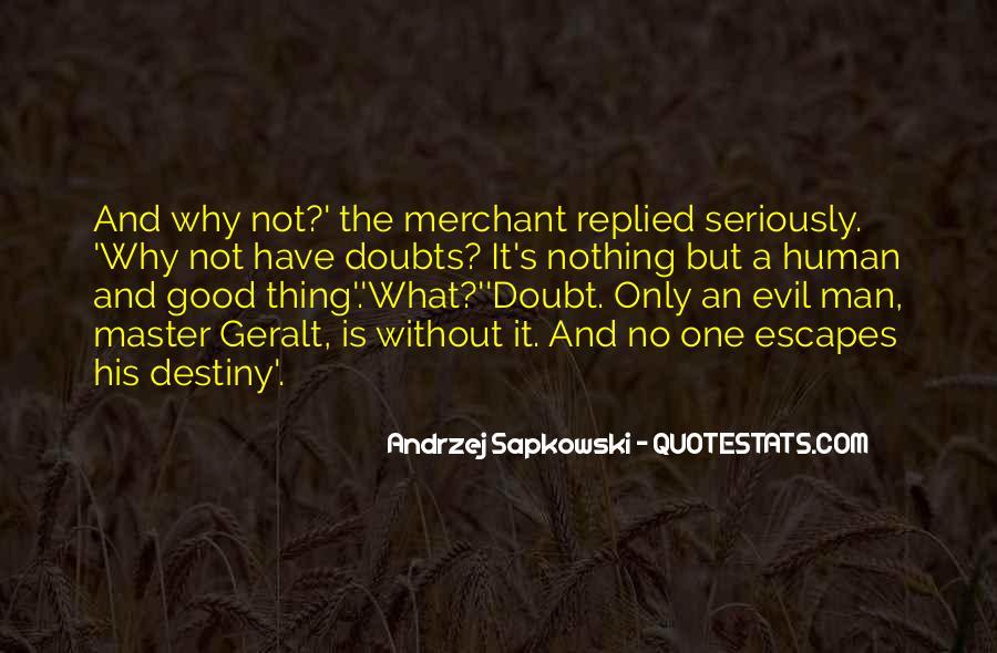 Geralt Witcher Quotes #696547