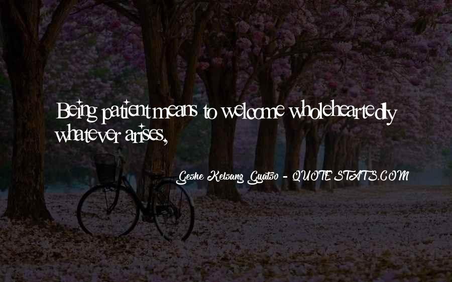 Geshe Kelsang Quotes #992586