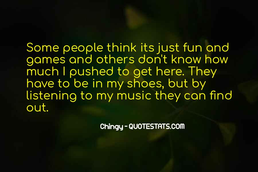 Get In My Shoes Quotes #1006783