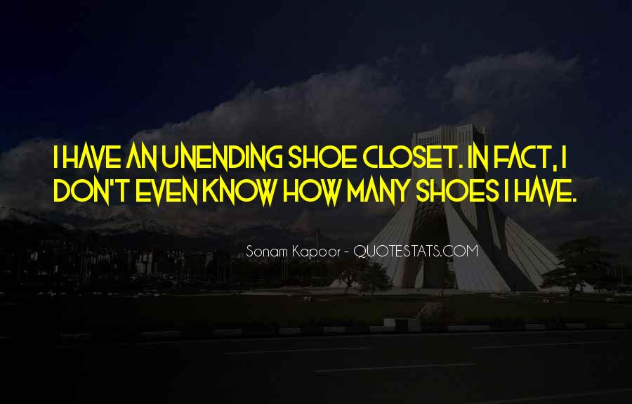 Get In My Shoes Quotes #12185