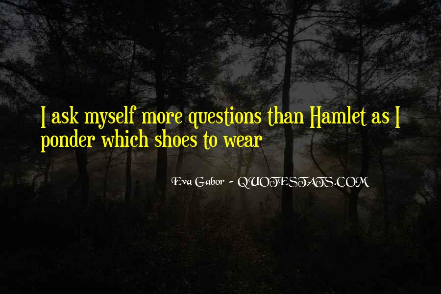 Get In My Shoes Quotes #13577