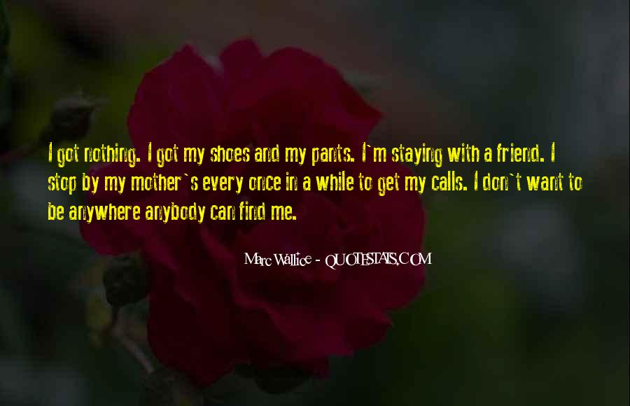 Get In My Shoes Quotes #1547113