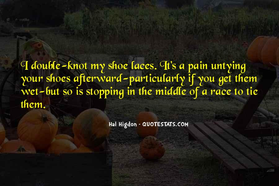 Get In My Shoes Quotes #1548585