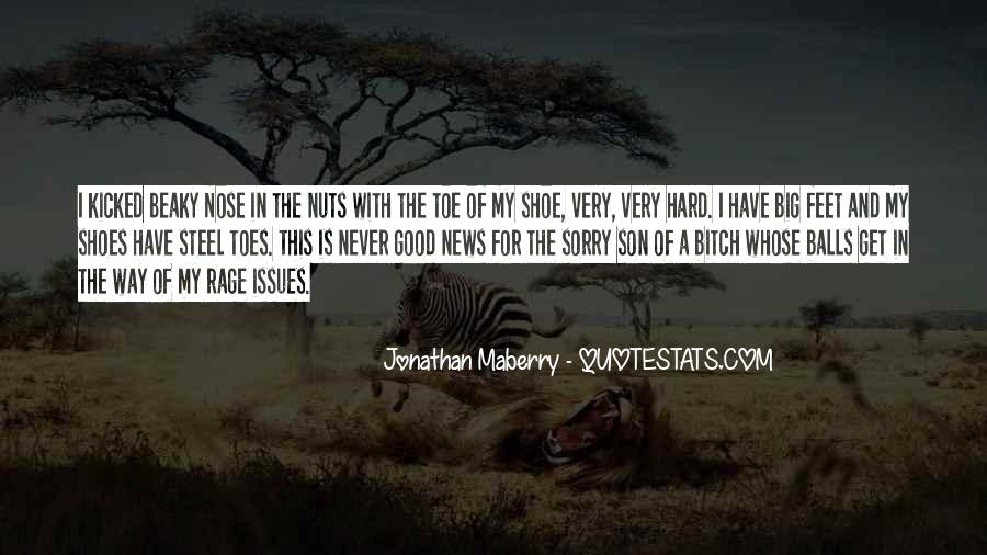 Get In My Shoes Quotes #1643038