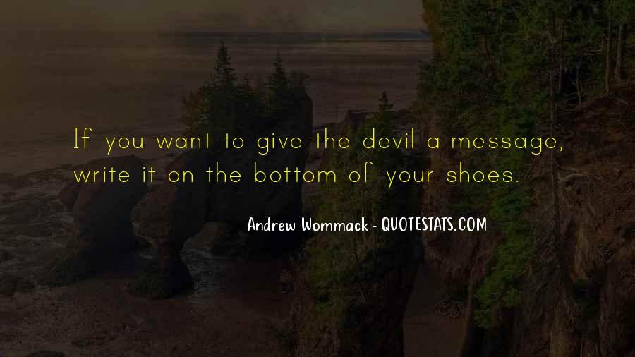 Get In My Shoes Quotes #3951