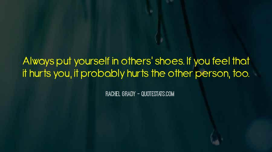 Get In My Shoes Quotes #4165