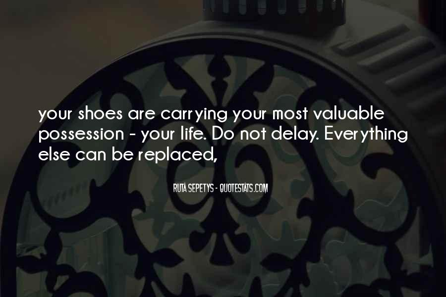 Get In My Shoes Quotes #590