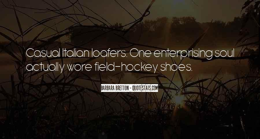Get In My Shoes Quotes #6926