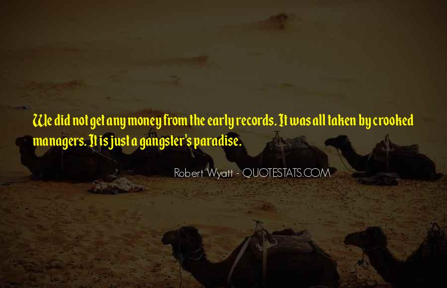 Get Money Gangster Quotes #251757