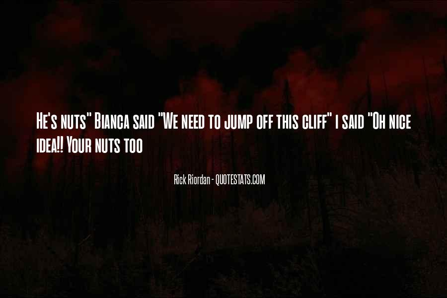 Get Off My Nuts Quotes #43756