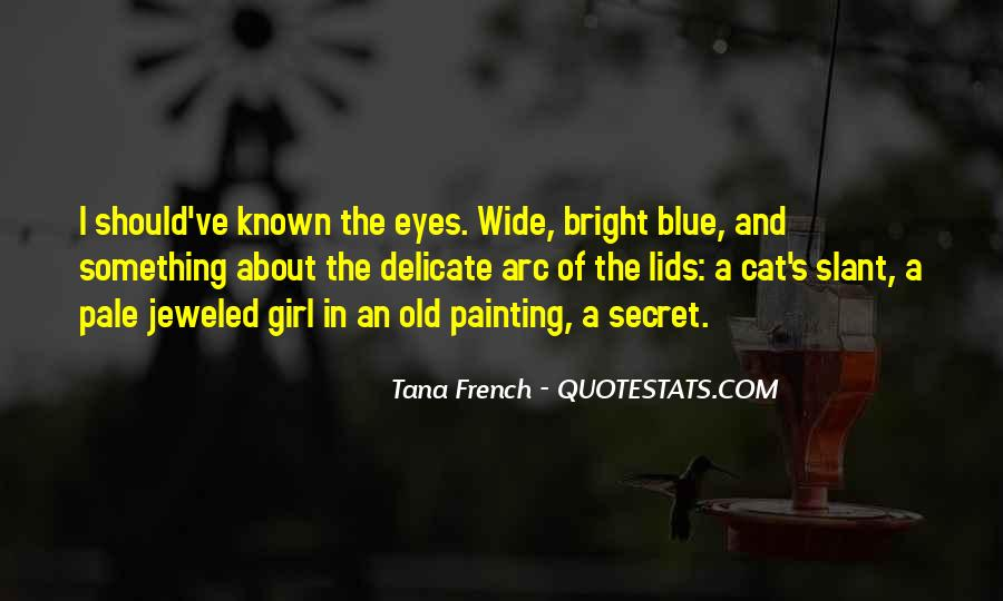 Quotes About The Eyes Of A Girl #1570525