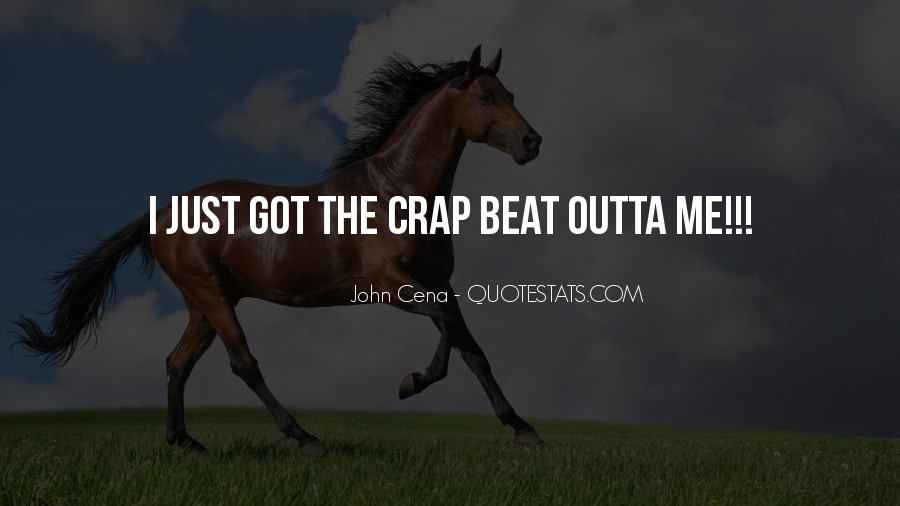 Get Outta My Way Quotes #451729