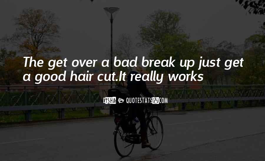 Top 42 Get Over A Break Up Quotes: Famous Quotes & Sayings ...