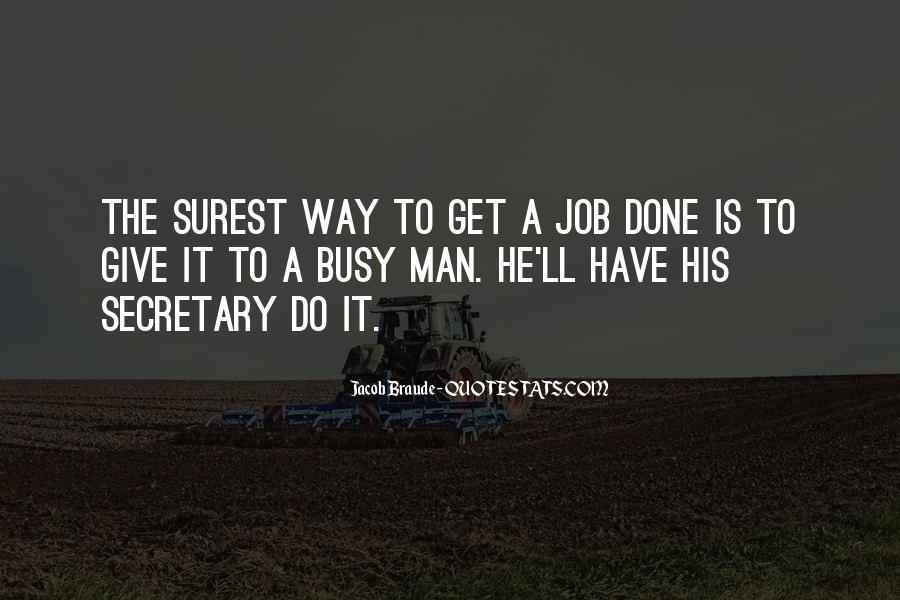 Get The Job Done Quotes #502665