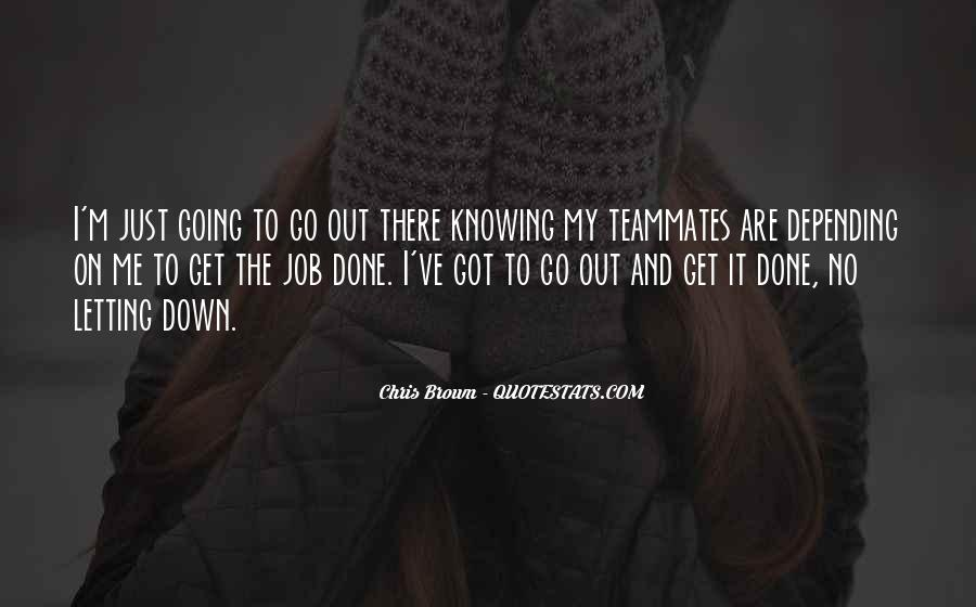 Get The Job Done Quotes #666951