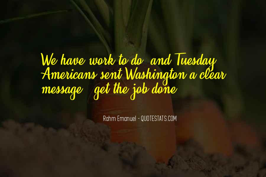 Get The Job Done Quotes #676292