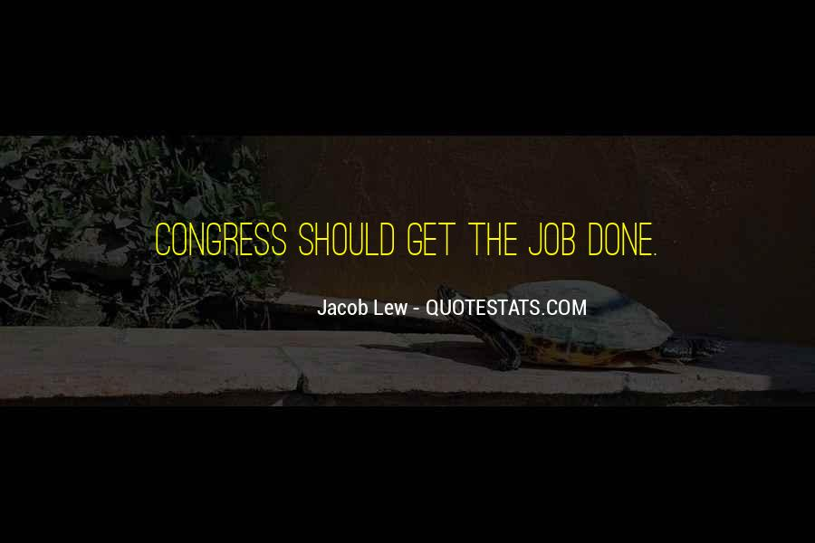 Get The Job Done Quotes #710780