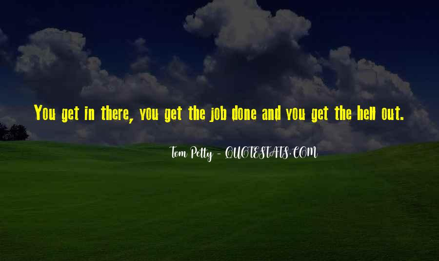 Get The Job Done Quotes #853360